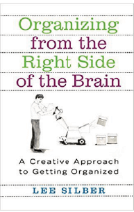 Lee Silber - Organizing from the right side of the Brain